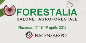 FORESTALIA - Piacenza - 17/19 aprile 2015